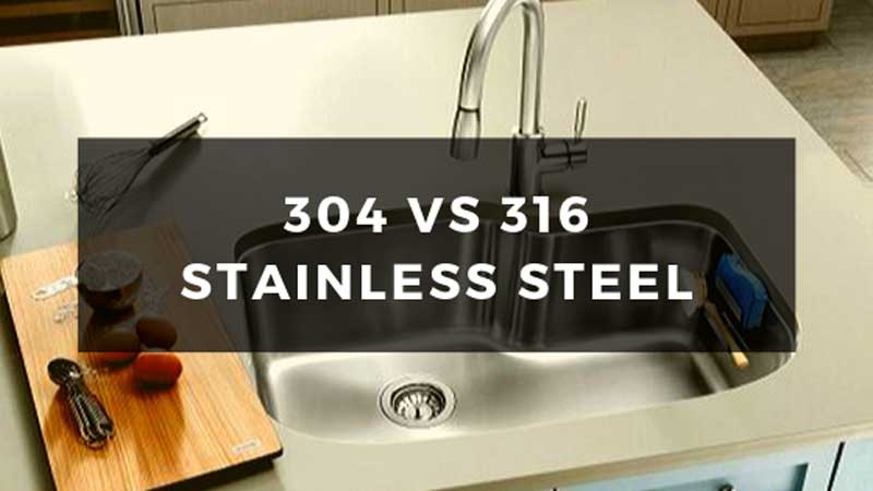 Difference Between 304 and 316 Stainless Steel